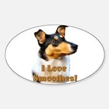 I love Smooth Collies Oval Decal