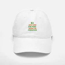 Funny 41 And Like Fine Wine Birthday Baseball Baseball Cap