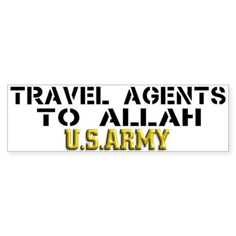 Travel agents to allah Bumper Sticker