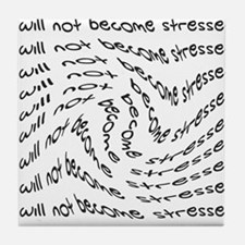Nurse_-_will_not_become_stressed2 Tile Coaster