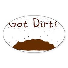 got dirt Decal