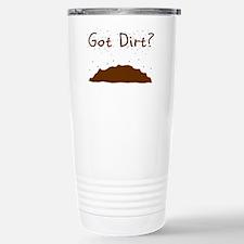 got dirt Travel Mug
