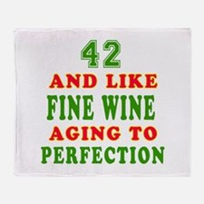 Funny 42 And Like Fine Wine Birthday Throw Blanket