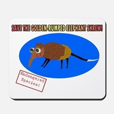 Save the Golden Rumped Elephant Shrew Mousepad