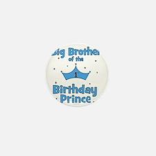 ofthebirthdayprince_bigbrother Mini Button