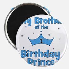 ofthebirthdayprince_bigbrother Magnet