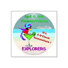 """Explore of the Seas  April  Square Sticker 3"""" x 3"""""""