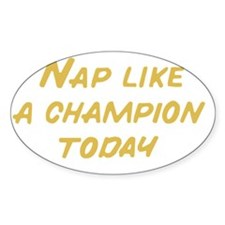 Nap Like a Champion Decal