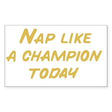 Nap Like a Champion Decal