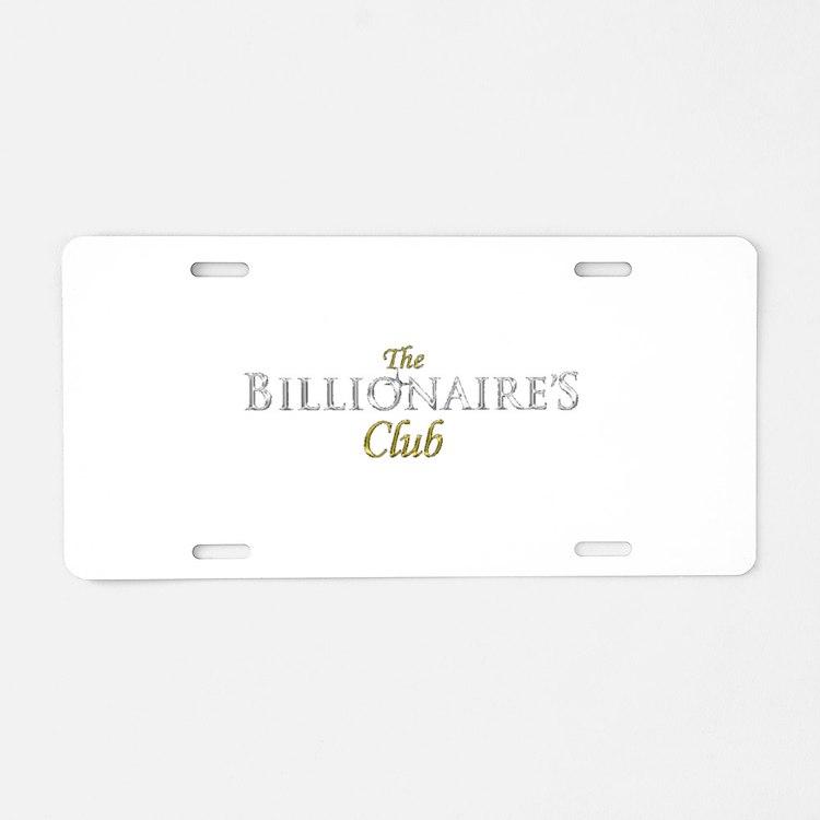 The Billionaire's Club Logo Aluminum License Plate