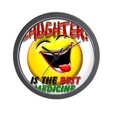 LAUGHTER IS THE BEST MED 1 pract flat Wall Clock