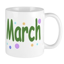 due in march Small Mug