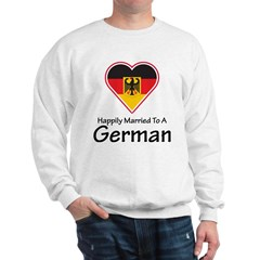 Happily Married German Sweatshirt