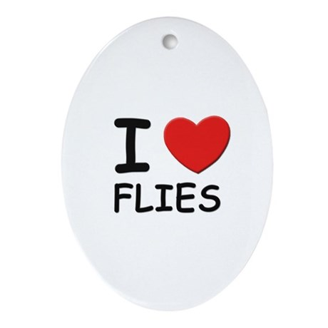 I love flies Oval Ornament
