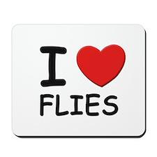 I love flies Mousepad