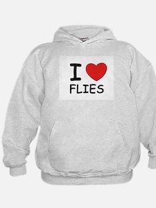 I love flies Hoodie