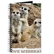 I LOVE MEERKATS! Journal