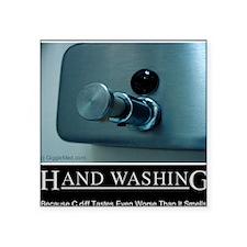 "hand-washing-humor-infectio Square Sticker 3"" x 3"""
