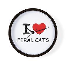 I love feral cats Wall Clock