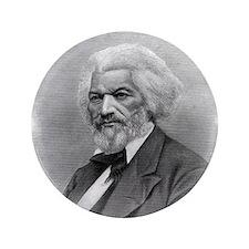 "Frederick Douglass by Augustus Robin 3.5"" Button"