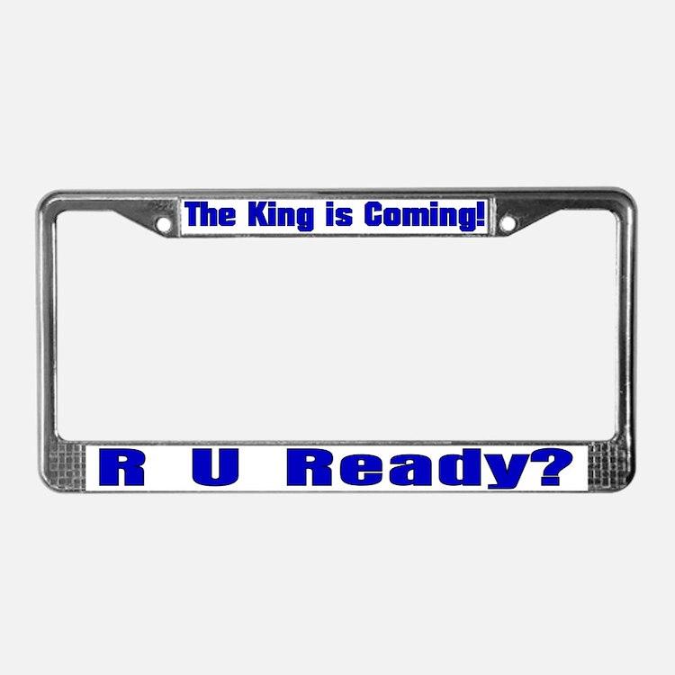 R U Ready? License Plate Frame