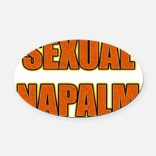 sexual-napalm Oval Car Magnet