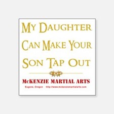 "m_cmystoMMAb_daughter Square Sticker 3"" x 3"""