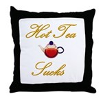 Hot Tea Sucks Throw Pillow
