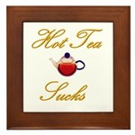 Hot Tea Sucks Framed Tile