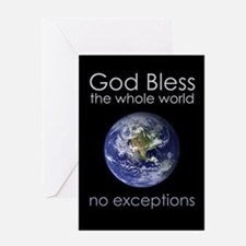 GodBlessTheWholeWorld.png Greeting Cards