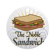 noble-sandwich Round Ornament