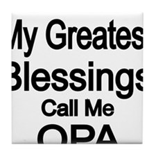 My Greatest Blessings call me OPA Tile Coaster
