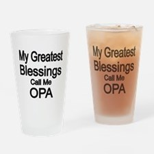 My Greatest Blessings call me OPA Drinking Glass