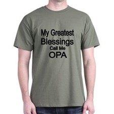 My Greatest Blessings Call Me OPA T-Shirt