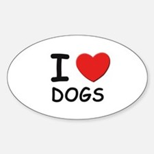 I love dogs Oval Decal