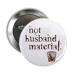Not husband... Button