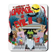 2-Garage of Evil Gary Shirt Mousepad