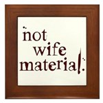 Not wife... Framed Tile