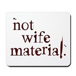 Not wife... Mousepad