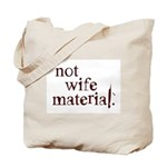 Not wife... Tote Bag