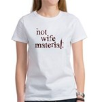 Not wife... Women's T-Shirt