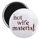 Not wife... Magnet