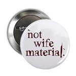 Not wife... Button