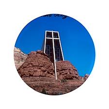 "Chapel of the Holy Cross Sedona Arizon 3.5"" Button"