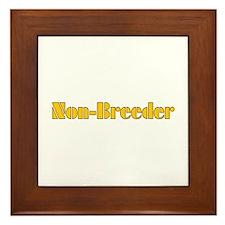 Non-Breeder Framed Tile