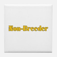 Non-Breeder Tile Coaster