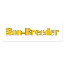 Non-Breeder Bumper Bumper Sticker
