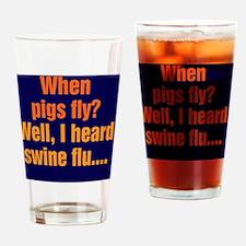 pigsfly_rnd2 Drinking Glass