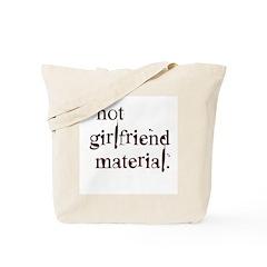 Not girlfriend... Tote Bag