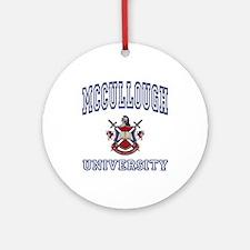 MCCULLOUGH University Ornament (Round)